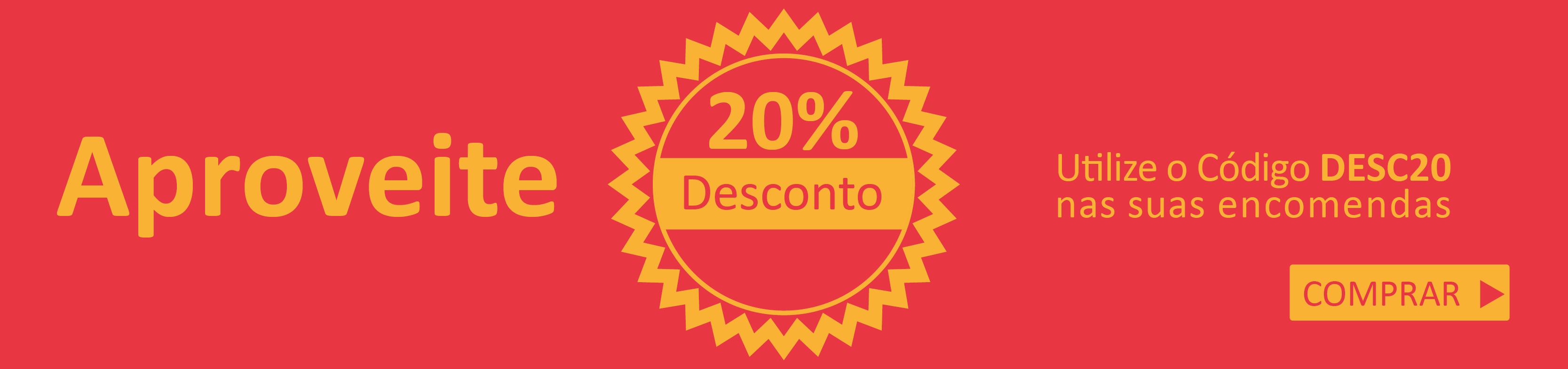Tenha 20% desconto com o código DESC20